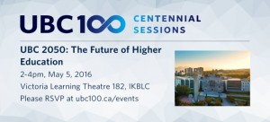 UBC 2050: The Future of Higher Education